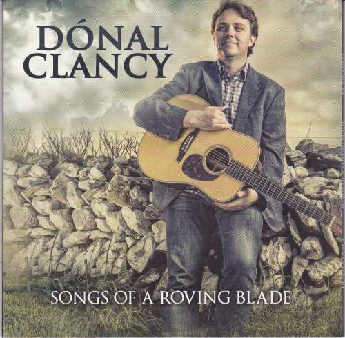 Songs Of A Roving Blade - Donal Clancy