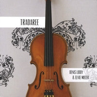 Tradaree - Denis Liddy & Elvie Miller