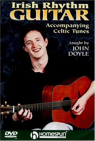 Irish Rhythm Guitar: Accompanying Celtic Tunes - John Doyle