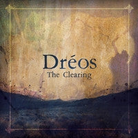 The Clearing: Dréos - Eliot Grasso