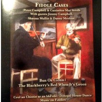 Fiddle Cases - Peter Campbell & Caoimhin MacAoidh