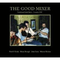 The Good Mixer - N.O'Grady, H.Benagh, J.Carty & M.Hernon