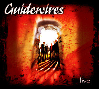 Guidewires - Live