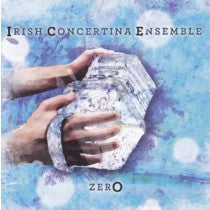 ZerO - Irish Concertina Ensemble