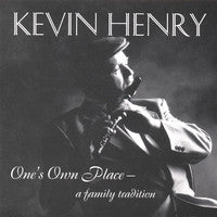 One's Own Place - Kevin Henry