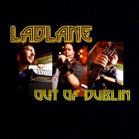 Out Of Dublin - Ladlane
