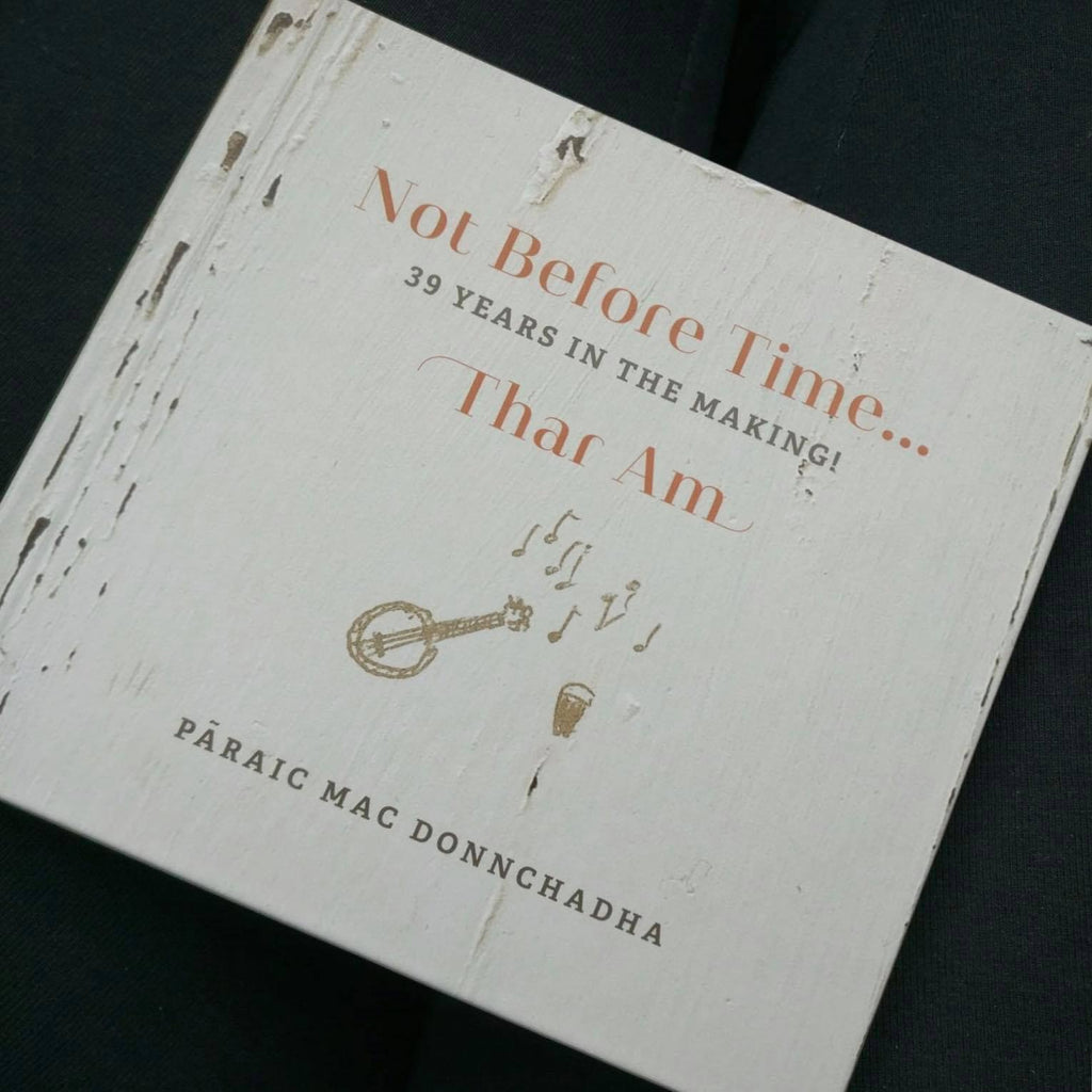 NOT BEFORE TIME - Paraic Mac Donnchadha