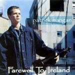Farewell to Ireland - Patrick Mangan