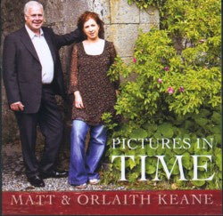Pictures In Time - Matt and Orlaith Keane