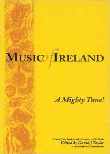 Music of Ireland  A mighty tune! - David J Taylor