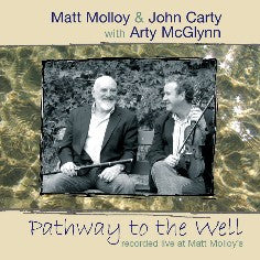 Pathway To The Well - Matt Molloy & John Carty