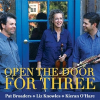 Open The Door For Three -  Pat Broaders, Knowles & O'Hare