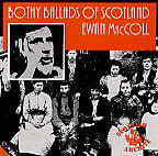 Bothy Ballads of Scotland - Ewan MacColl