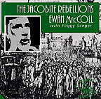 The Jacobite Rebellions - Ewan MacColl with Peggy Seeger - cassette