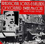 Traditional Songs and Ballads of Scotland - Ewan MacColl with Peggy Seeger - cassette