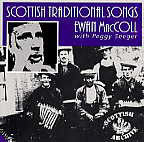 Scottish Traditional Songs - Ewan MacColl with Peggy Seeger - cassette