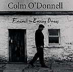 Farewell To Evening Dances - Colm O'Donnell - CD