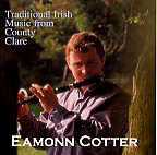 Traditional Irish Music From Clare - Eamonn Cotter