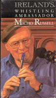 Ireland's Whistling Ambassador - Micho Russell - cassette