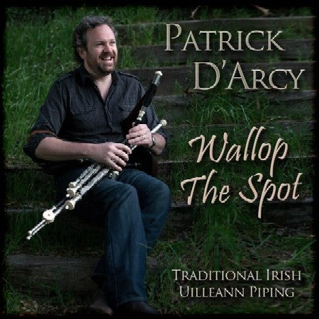Wallop The Spot - Patrick D'Arcy