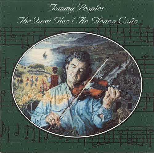 The Quiet Glen/An Gleann Ciuin - Tommy Peoples