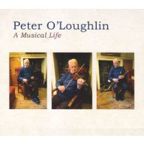 PETER O'LOUGHLIN - A MUSICAL LIFE