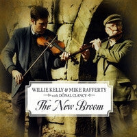 The New Broom - Willie Kelly & Mike Rafferty
