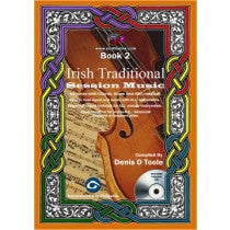 IRISH TRADITIONAL SESSION MUSIC - BOOK 2 + CD