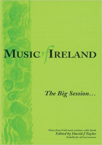 Music of Ireland: The Big Session - David J. Taylor