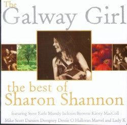 Sharon Shannon - Best Of - The Galway Girl