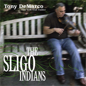 The Sligo Indians - Tony DeMarco