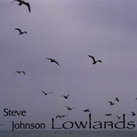 Lowlands - Steve Johnson