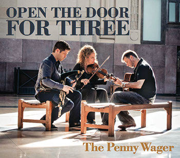 The Penny Wager - Open The Door For Three