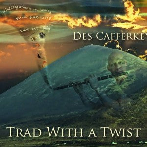 Trad With A Twist - Des Cafferky