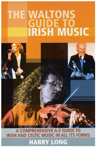 The Walton's Guide to Irish Music - Harry Long