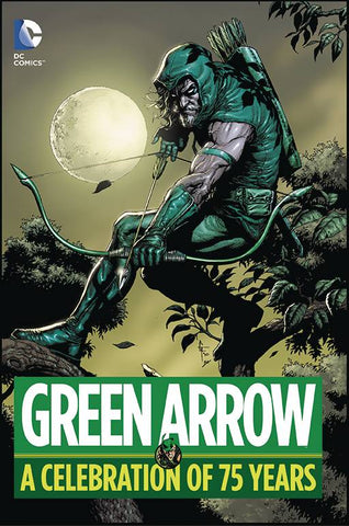 GREEN ARROW - A CELEBRATION OF 75 YEARS HC