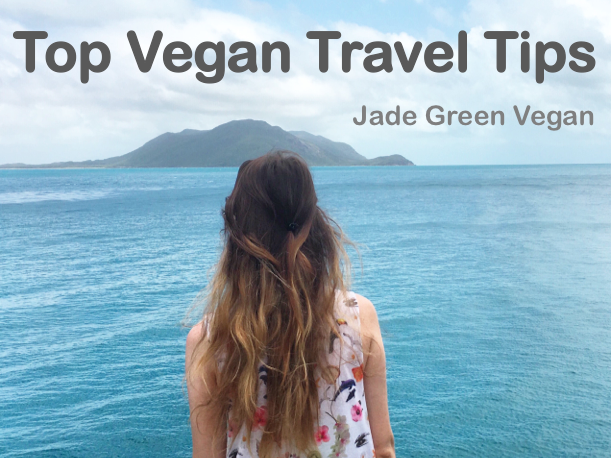 VEGAN TRAVEL TIPS