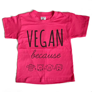 VEGAN BECAUSE Pink Kids Tee