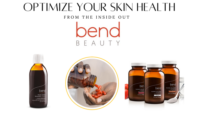 Bend Beauty-Optimizing Your Skin Health From The Inside Out