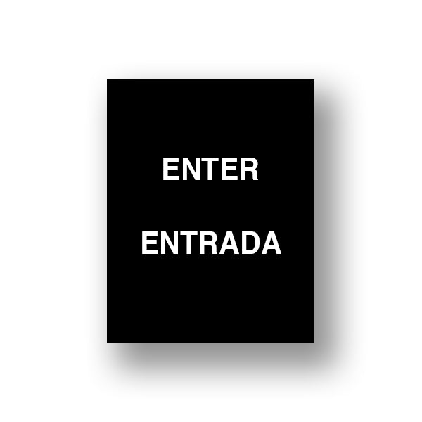 Black Enter/Entrada (Double Sided Sign Insert)
