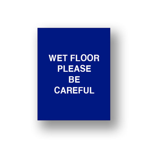 Blue Wet Floor Please Be Careful (Double Sided Sign Insert)