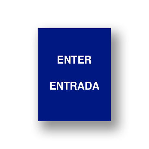 Blue Enter/Entrada (Double Sided Sign Insert)