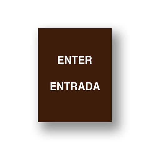 Brown Enter/Entrada (Double Sided Sign Insert)