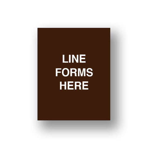 Brown Line Forms Here (Sign Insert)