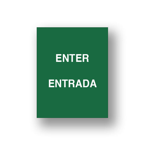 Green Enter/Entrada (Double Sided Sign Insert)