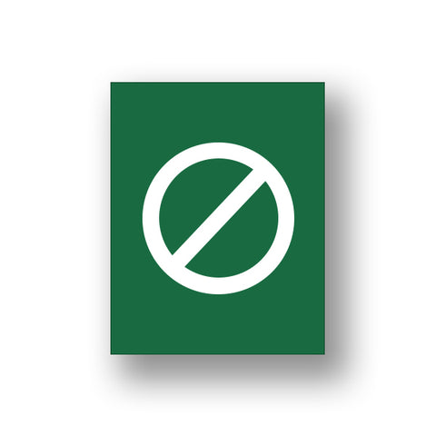 Green Crossed Out (Sign Insert)