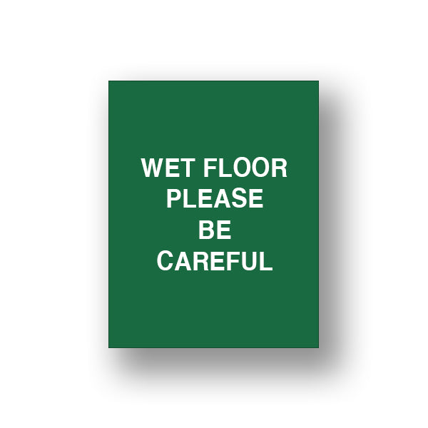 Green Wet Floor Please Be Careful (Double Sided Sign Insert)