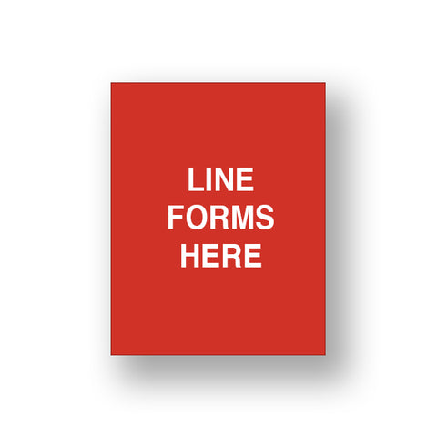 Red Line Forms Here (Sign Insert)