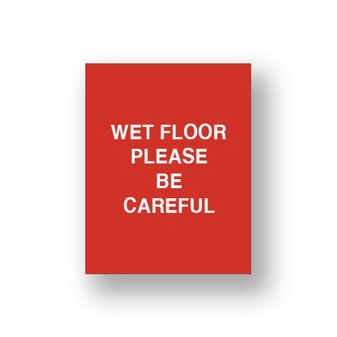 Red Wet Floor Please Be Careful (Double Sided Sign Insert)