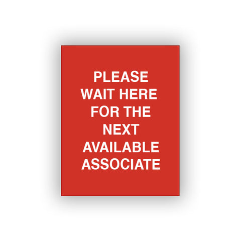 Red Please Wait Here For The Next Available Associate (Sign Insert)